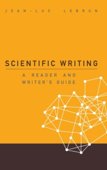 Scientific Writing: A Reader And Writer's Guide, Hardback Book