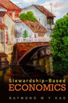 Stewardship-Based Economics, Paperback Book