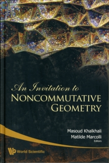 Invitation To Noncommutative Geometry, An, Hardback Book