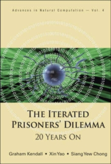 Iterated Prisoners' Dilemma, The: 20 Years On, Hardback Book