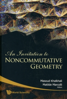 Invitation To Noncommutative Geometry, An, Paperback / softback Book