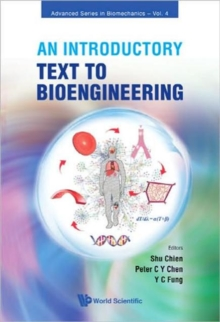 Introductory Text To Bioengineering, An, Hardback Book