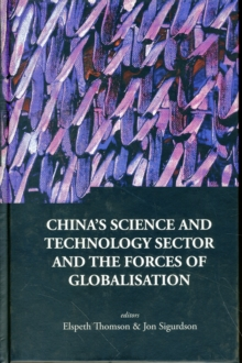 China's Science And Technology Sector And The Forces Of Globalisation, Hardback Book
