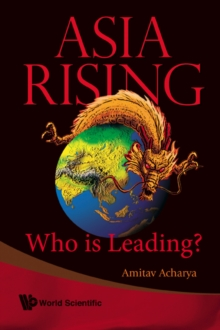 Asia Rising: Who Is Leading?, Paperback Book