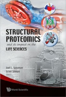 Structural Proteomics And Its Impact On The Life Sciences, Hardback Book