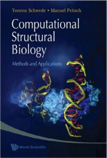 Computational Structural Biology: Methods And Applications, Hardback Book