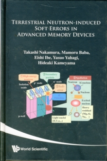 Terrestrial Neutron-induced Soft Error In Advanced Memory Devices, Hardback Book