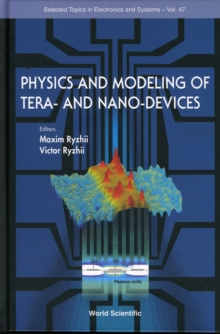 Physics And Modeling Of Tera- And Nano-devices, Hardback Book