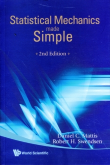 Statistical Mechanics Made Simple (2nd Edition), Paperback / softback Book