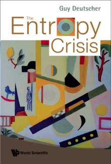 Entropy Crisis, The, Hardback Book