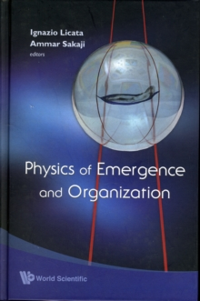 Physics Of Emergence And Organization, Hardback Book