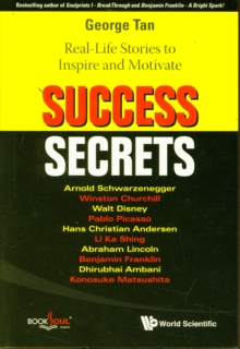 Success Secrets: Real-life Stories To Inspire And Motivate, Paperback / softback Book