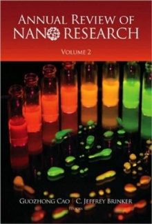 Annual Review Of Nano Research, Volume 1, Hardback Book
