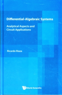 Differential-algebraic Systems: Analytical Aspects And Circuit Applications, Hardback Book