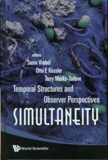 Simultaneity: Temporal Structures And Observer Perspectives, Hardback Book