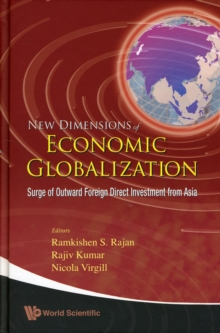 New Dimensions Of Economic Globalization: Surge Of Outward Foreign Direct Investment From Asia, Hardback Book