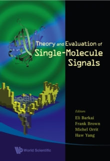 Theory And Evaluation Of Single-molecule Signals, Hardback Book