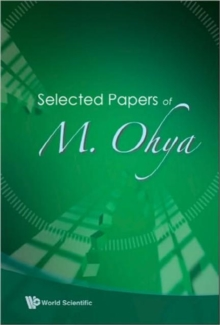 Selected Papers Of M Ohya, Hardback Book