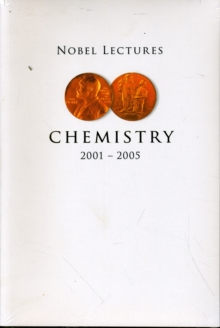 Nobel Lectures In Chemistry (2001-2005), Paperback / softback Book