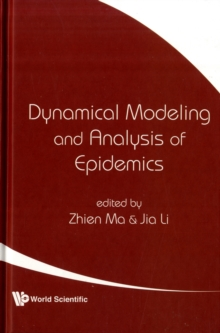Dynamical Modeling And Analysis Of Epidemics, Hardback Book