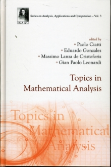 Topics In Mathematical Analysis, Hardback Book