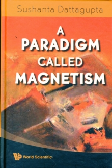 Paradigm Called Magnetism, A, Hardback Book
