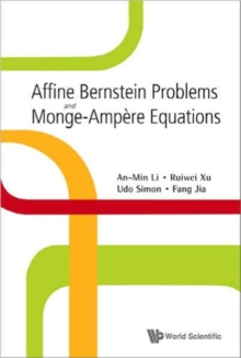 Affine Bernstein Problems And Monge-ampere Equations, Hardback Book