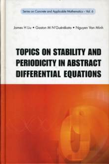 Topics on Stability and Periodicity in Abstract Differential Equations, Hardback Book