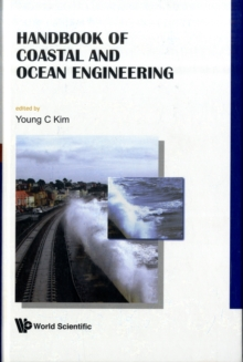 Handbook Of Coastal And Ocean Engineering, Hardback Book