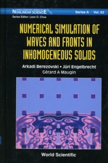 Numerical Simulation Of Waves And Fronts In Inhomogeneous Solids, Hardback Book