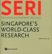 Seri: Singapore's World-class Research - Singapore Eye Research Institute, Paperback Book