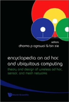 Encyclopedia On Ad Hoc And Ubiquitous Computing: Theory And Design Of Wireless Ad Hoc, Sensor, And Mesh Networks, Hardback Book