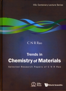 Trends In Chemistry Of Materials: Selected Research Papers Of C N R Rao, Hardback Book
