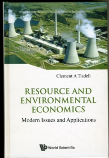 Resource And Environmental Economics: Modern Issues And Applications, Hardback Book