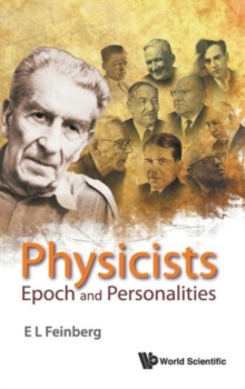 Physicists: Epoch And Personalities, Hardback Book