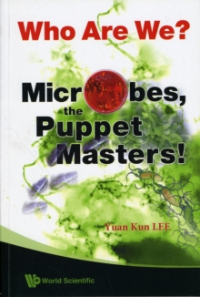 Who Are We? Microbes The Puppet Masters!, Paperback Book