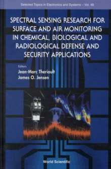 Spectral Sensing Research For Surface And Air Monitoring In Chemical, Biological And Radiological Defense And Security Applications, Hardback Book