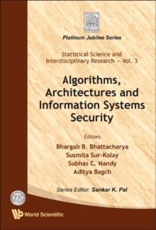 Algorithms, Architectures And Information Systems Security, Hardback Book