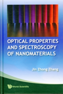 Optical Properties And Spectroscopy Of Nanomaterials, Hardback Book
