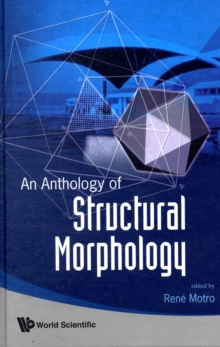 Anthology Of Structural Morphology, An, Hardback Book
