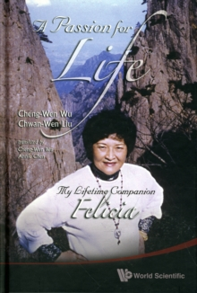 Passion For Life, A: My Lifetime Companion, Felicia, Hardback Book