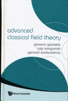 Advanced Classical Field Theory, Hardback Book