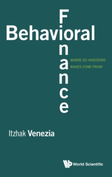 Behavioral Finance: Where Do Investors' Biases Come From?, Hardback Book
