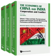 Economies Of China And India, The: Cooperation And Conflict (In 3 Volumes), Hardback Book