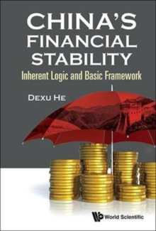 China's Financial Stability: Inherent Logic And Basic Framework, Hardback Book
