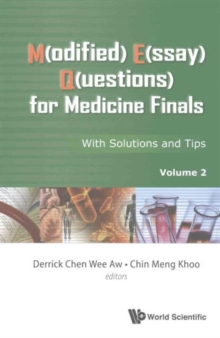 M(odified) E(ssay) Q(uestions) For Medicine Finals: With Solutions And Tips, Volume 2, Paperback Book