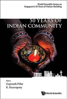 50 Years Of Indian Community In Singapore, Paperback / softback Book