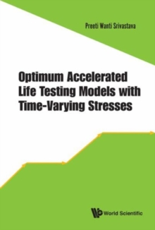 Optimum Accelerated Life Testing Models With Time-varying Stresses, Hardback Book