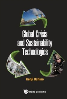 Global Crisis And Sustainability Technologies, Hardback Book
