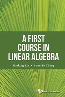 First Course In Linear Algebra, A, Hardback Book